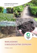 Nakladanie s biologickými odpadmi - Príklady z praxe (brožúra)